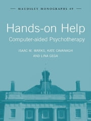 Hands-on Help - Computer-aided Psychotherapy ebook by Isaac M. Marks,Kate Cavanagh,Lina Gega