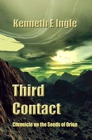 Third Contact ebook by Kenneth E. Ingle