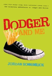 Dodger and Me ebook by Jordan Sonnenblick