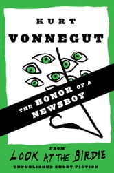 The Honor of a Newsboy ebook by Kurt Vonnegut