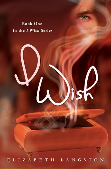 I Wish ebook by Elizabeth Langston