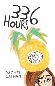 336 Hours ebook by Rachel Cathan