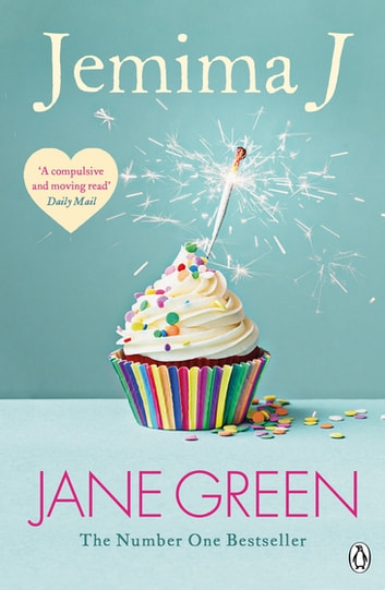 Jemima J. - For those who love Faking Friends and My Sweet Revenge by Jane Fallon ebook by Jane Green