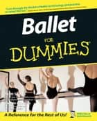 Ballet For Dummies ebook by Scott Speck,Evelyn Cisneros