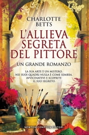 L'allieva segreta del pittore ebook by Charlotte Betts