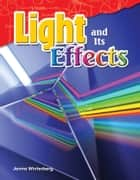 Light and Its Effects ebook by Jenna Winterberg