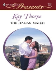 The Italian Match ebook by Kay Thorpe