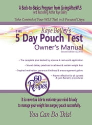 The 5 Day Pouch Test Owner's Manual ebook by Kaye Bailey