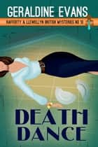 Death Dance - British Detectives ebook by Geraldine Evans