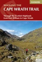 The Cape Wrath Trail ebook by Iain Harper