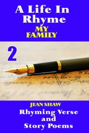 A Life In Rhyme: My Family ebook by Jean Shaw