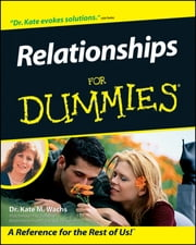Relationships For Dummies ebook by Kate M. Wachs