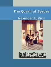 The Queen of Spades ebook by Pushkin, Alexer Sergeevich