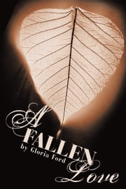 A Fallen Love ebook by Gloria Ford