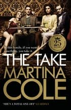 The Take ebook by Martina Cole