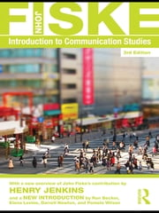 Introduction to Communication Studies ebook by John Fiske