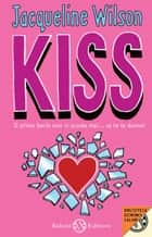 Kiss ebook by Jacqueline Wilson, Dida Paggi