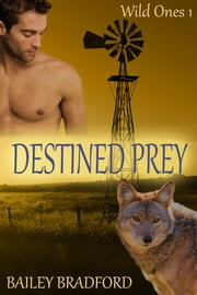 Destined Prey ebook by Bailey Bradford