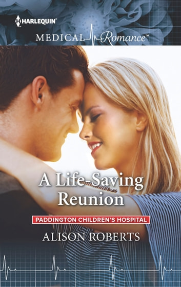 A Life-Saving Reunion ebooks by Alison Roberts