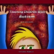 Teaching Children With Autism audiobook by Katherine Andrews