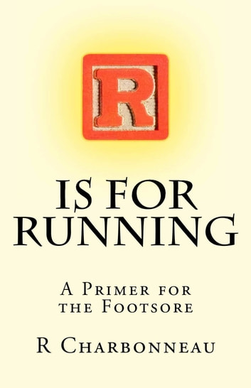 R is for Running ebook by Ray Charbonneau