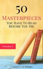 50 Masterpieces you have to read before you die vol: 2 (Guardian™ Classics) ebook by