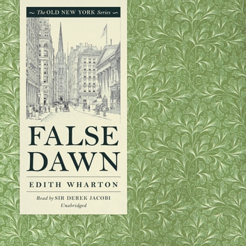 False Dawn audiobook by Edith Wharton