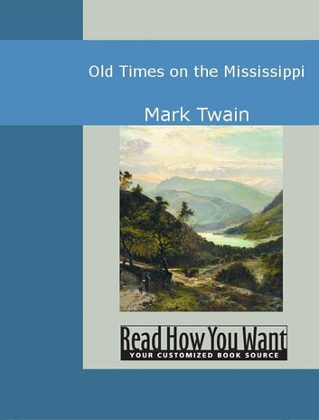 Old Times On The Mississippi ebook by Mark Twain
