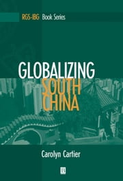 Globalizing South China ebook by Carolyn Cartier