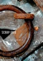 Scrap Iron ebook by Mark Jay Brewin