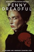 Penny Dreadful Vol. 1 ebook by Krysty Wilson-Cairns, Louie De Martinis, Chris King