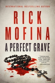A Perfect Grave ebook by Rick Mofina