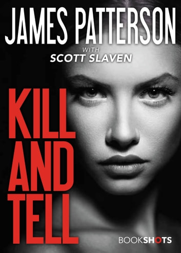 Kill and Tell ebook by James Patterson