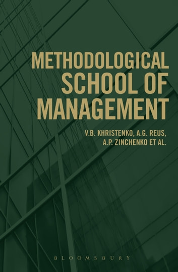 Methodological School of Management ebook by V. B. Khristenko,A. G. Reus,A. P. Zinchenko