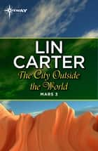The City Outside the World ebook by