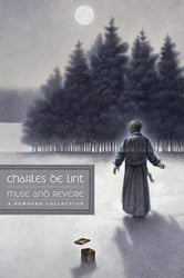Muse and Reverie ebook by Charles de Lint