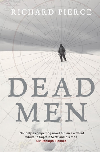Dead Men ebook by Richard Pierce