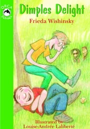 Dimples Delight ebook by Frieda Wishinsky,Louise-Andree Laliberte