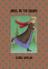 Angel on the Square ebook by Gloria Whelan