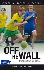 Off the Wall ebook by Camilla Reghelini Rivers