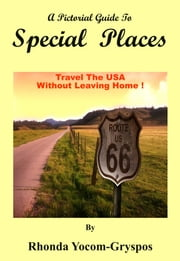 Special Places ebook by Rhonda Yocom Gryspos