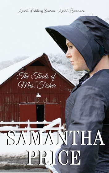 The Trials of Mrs. Fisher eBook by Samantha Price
