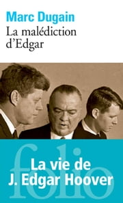La malédiction d'Edgar ebook by Marc Dugain