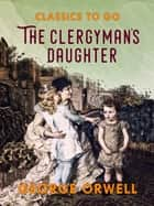 The Clergyman's Daughter ebook by George Orwell
