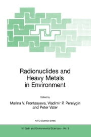 Radionuclides and Heavy Metals in Environment ebook by K. Marinova,Vladimir P. Perelygin,Peter Vater