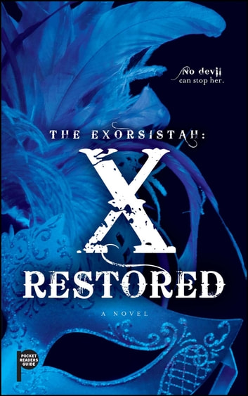 The Exorsistah: X Restored ebook by Claudia Mair Burney