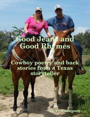 Good Jeans and Good Rhymes ebook by Larry Thompson