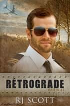 Rétrograde ebook by RJ Scott