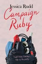 Campaign Ruby ebook by Jessica Rudd