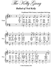 The Kelly Gang Easy Piano Sheet Music ebook by Traditional 19th Century Australian Folk Song